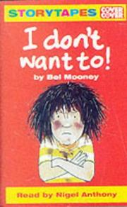 Cover of: I Don't Want To!