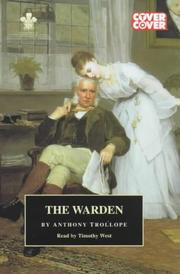 Cover of: The Warden (The Barchester Chronicles , Vol 1) | Anthony Trollope