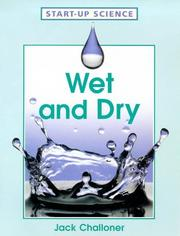Cover of: Wet and Dry (Start-up-Science)