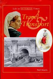 Cover of: Travel and Transport (Life in Victorian Times)