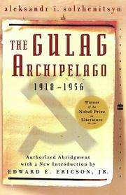 Cover of: The Gulag Archipelago | Aleksandr Solzhenitsyn