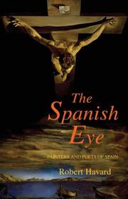 The Spanish eye by Robert Havard