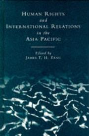 Cover of: Human rights and international relations in the Asia-Pacific region |