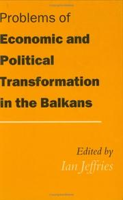Cover of: Problems of economic and political transformation in the Balkans |
