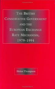 Cover of: The British conservative government and the European exchange rate mechanism, 1979-1994