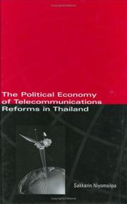 Cover of: The political economy of telecommunications reforms in Thailand