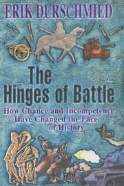 Cover of: The hinges of battle: how change and incompetence have changed the face of history
