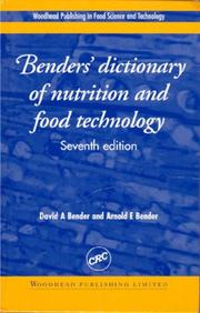 Cover of: Bender's dictionary of nutrition and food technology
