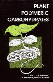 Cover of: Plant polymeric carbohydrates by