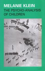 Psychoanalysis of Children by Melanie Klein, Alix Strachey, H. A. Thorner