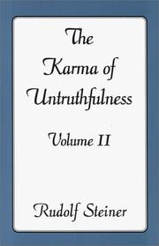 The Karma of Untruthfulness by Rudolf Steiner, Joan M. Thompson