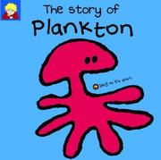 Cover of: The Story of Plankton (Bang on the Door Series) | Jackie Robb