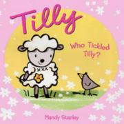 Cover of: Who Tickled Tilly?