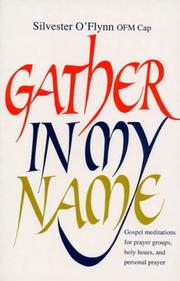 Cover of: Gather in My Name