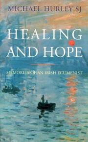Cover of: Healing and Hope | Michael Hurley