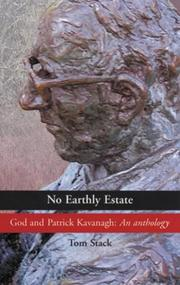Cover of: No Earthly Estate: God And Patrick Kavanagh | Tom Stack