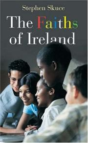 Cover of: The Faiths of Ireland | Stephen Skuce