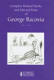 Cover of: Complete poetical works and selected prose of George Bacovia, 1881-1957