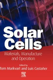 Solar Cells by Tom Markvart, Luis Castaner