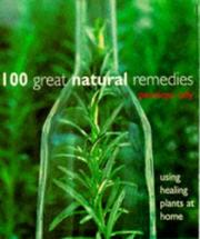 Cover of: 100 Great Natural Remedies Using Healing