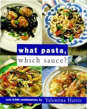 Cover of: What pasta, which sauce?
