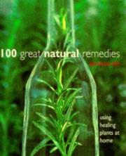 Cover of: 100 Great Natural Remedies