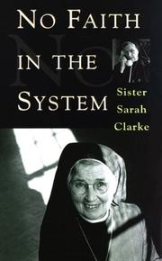 No faith in the system by Sarah Clarke