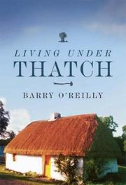 Living under thatch by Barry O'Reilly