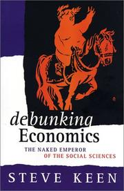 Cover of: Debunking neo-classical economics