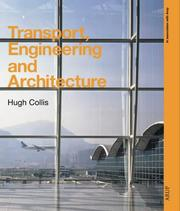 Cover of: Transport, engineering, and architecture | Hugh Collis