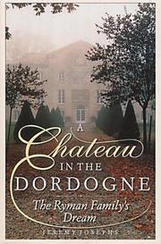 Cover of: A château in the Dordogne