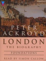 Cover of: London - The Biography (London a Biography)