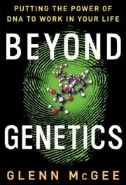 Cover of: Beyond Genetics | Glenn McGee