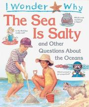 Cover of: I wonder why the sea is salty and other questions about the ocean