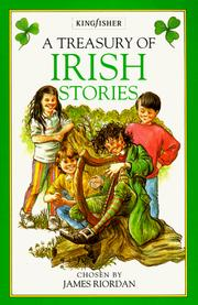 Cover of: A Treasury of Irish stories | chosen by James Riordan ; illustrated by Ian Newsham.