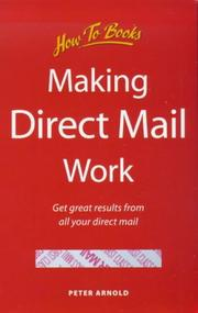 Cover of: Making Direct Mail Work for You | Peter Arnold