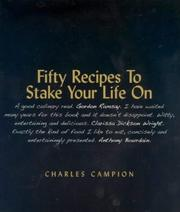 Cover of: Fifty Recipes to Stake Your Life on
