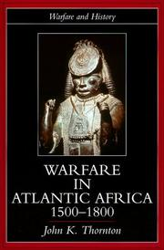 Cover of: Warfare in Atlantic Africa, 1500-1800