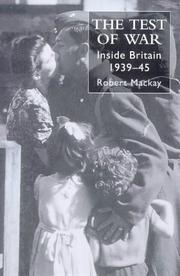 Cover of: The test of war | Mackay, Robert