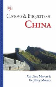 Customs & Etiquette Of China (Simple Guides) by Caroline Mason, Geoffrey Murray