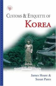 Cover of: Customs & Etiquette Of Korea (Customs & Etiquette Pocket Guides) | James Hoare