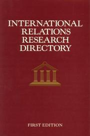 Cover of: International Relations Research Directory (1st ed) | 1995 1ed