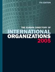 Cover of: The Europa Directory of  International Organizations 2005 (Europa Directory of International Organizations) | Ed Europa