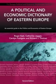 Cover of: A Political and Economic Dictionary of Eastern Europe (Political and Economic Dictionaries) | Roger East