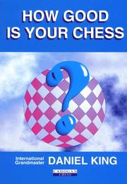 Cover of: How Good is Your Chess? | Daniel King