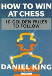 Cover of: How to Win At Chess by Daniel King