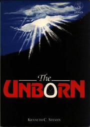 The unborn by Kenneth C. Steven