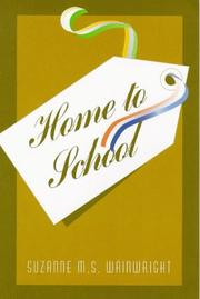 Cover of: Home to school