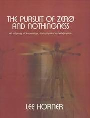 Cover of: pursuit of zero and nothingness | Lee Horner