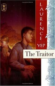 Cover of: The Traitor: Golden Mountain Chronicles | Laurence Yep